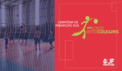 """Cerimônia de premiação dos """"Jogos Intercolegiais"""" acontece na segunda-feira"""