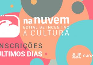 Edital de financiamento de 102 projetos culturais tem última semana de inscrições